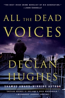 All the Dead Voices: A Novel