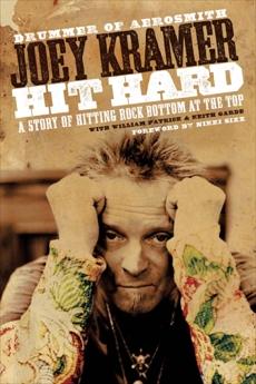 Hit Hard: A Story of Hitting Rock Bottom at the Top, Kramer, Joey