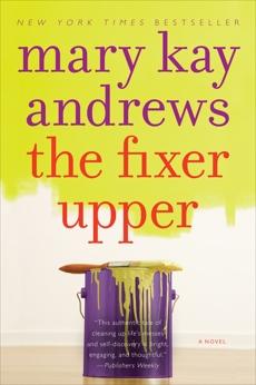 The Fixer Upper: A Novel, Andrews, Mary Kay