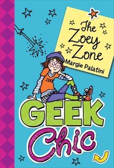 Geek Chic: The Zoey Zone, Palatini, Margie