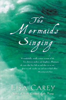 The Mermaids Singing, Carey, Lisa