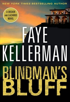 Blindman's Bluff: A Decker/Lazarus Novel, Kellerman, Faye