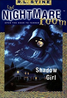 The Nightmare Room #8: Shadow Girl, Stine, R.L.