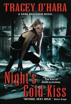 Night's Cold Kiss: A Dark Brethren Novel, O'Hara, Tracey & O'hara, Tracey