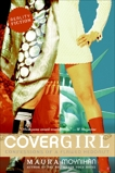 Covergirl: Confessions of a Flawed Hedonist, Moynihan, Maura