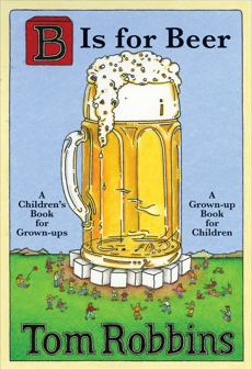 B Is for Beer, Robbins, Tom