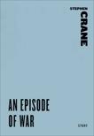 An Episode of War, Crane, Stephen