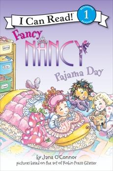 Fancy Nancy: Pajama Day, O'Connor, Jane