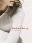 Broken Soup, Valentine, Jenny