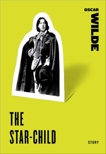 The Star-Child, Wilde, Oscar