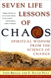 Seven Life Lessons of Chaos: Spiritual Wisdom from the Science of Change, Briggs, John & Peat, F David