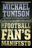 The Football Fan's Manifesto, Tunison, Michael