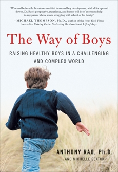 The Way of Boys: Promoting the Social and Emotional Development of Young Boys, Rao, Anthony & Seaton, Michelle D.
