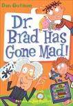 My Weird School Daze #7: Dr. Brad Has Gone Mad!, Gutman, Dan