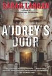 Audrey's Door, Langan, Sarah