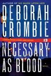 Necessary as Blood, Crombie, Deborah