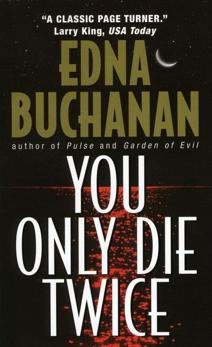 You Only Die Twice: A Novel, Buchanan, Edna