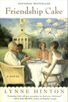 Friendship Cake: A Novel, Hinton, Lynne