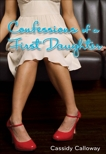 Confessions of a First Daughter, Calloway, Cassidy