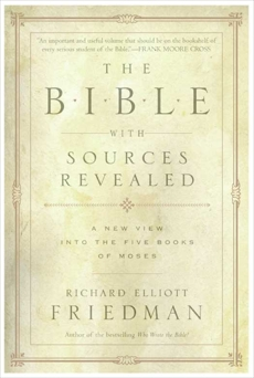 The Bible with Sources Revealed, Friedman, Richard Elliott