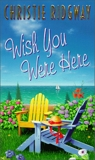 Wish You Were Here, Ridgway, Christie