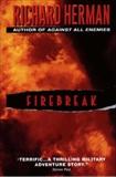 Firebreak, Herman, Richard