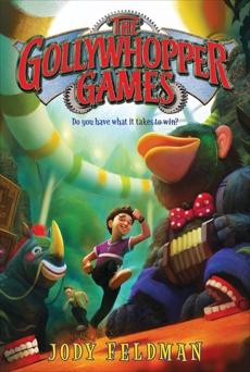 The Gollywhopper Games, Feldman, Jody