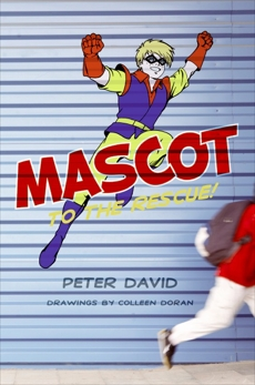 Mascot to the Rescue!, David, Peter