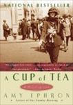 A Cup Of Tea: A Novel of 1917, Ephron, Amy