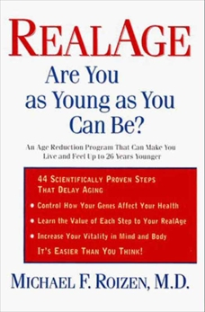 RealAge: Are You as Young as You Can Be?, Roizen, Michael F.