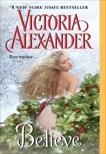 Believe, Alexander, Victoria