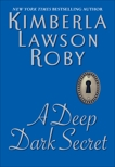 A Deep Dark Secret: A Novel, Roby, Kimberla Lawson