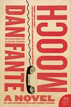 Mooch: A Novel, Fante, Dan