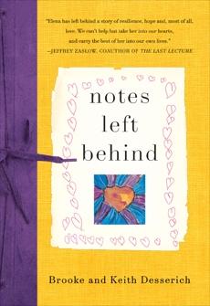 Notes Left Behind, Desserich, Brooke & Desserich, Keith