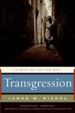 Transgression: A Novel of Love and War, Nichol, James W.