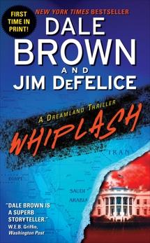 Whiplash: A Dreamland Thriller, Brown, Dale & DeFelice, Jim