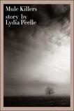 Mule Killers, Peelle, Lydia