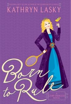 Camp Princess 1: Born to Rule, Lasky, Kathryn