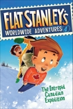 Flat Stanley's Worldwide Adventures #4: The Intrepid Canadian Expedition, Brown, Jeff