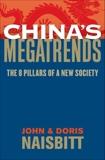 China's Megatrends: The 8 Pillars of a New Society, Naisbitt, John & Naisbitt, Doris