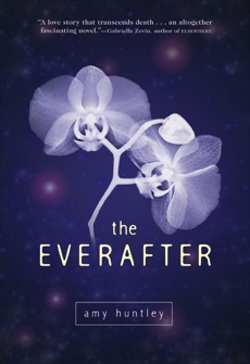 The Everafter, Huntley, Amy