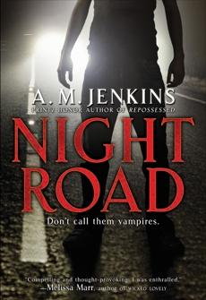 Night Road, Jenkins, A. M.
