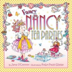Fancy Nancy: Tea Parties, O'Connor, Jane