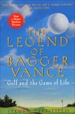 The Legend of Bagger Vance: A Novel of Golf and the Game of Life, Pressfield, Steven