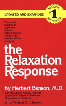 The Relaxation Response, Klipper, Miriam Z. & Benson, Herbert