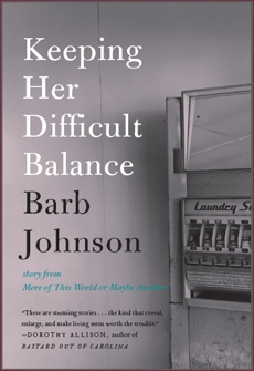 Keeping Her Difficult Balance, Johnson, Barb