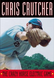 The Crazy Horse Electric Game, Crutcher, Chris