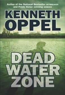 Dead Water Zone, Oppel, Kenneth