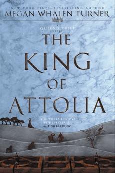 The King of Attolia, Turner, Megan Whalen