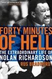Forty Minutes of Hell: The Extraordinary Life of Nolan Richardson, Bradburd, Rus